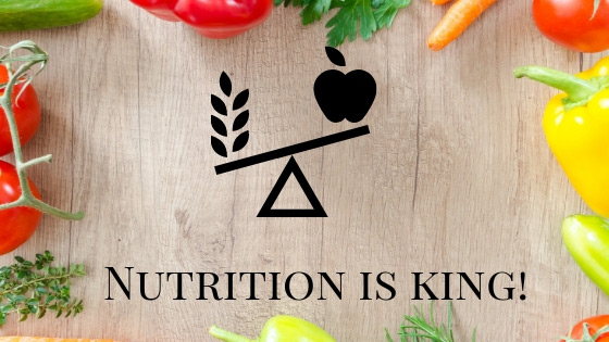 nutrition is king